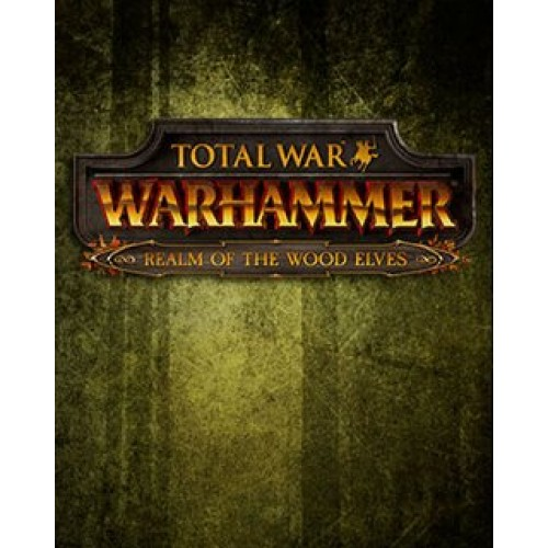 Total War WARHAMMER Realm of The Wood Elves